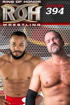 ROH Wrestling: Episode #394