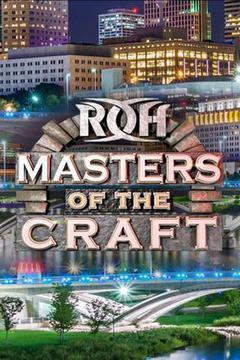 ROH: Masters of the Craft 2019