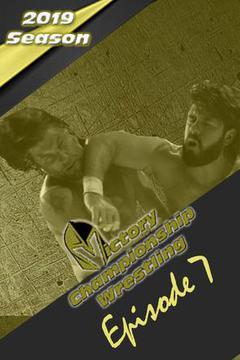 Victory Championship Wrestling: Episode 7
