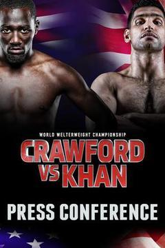 #2: Crawford vs. Khan - Press Conference