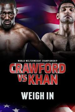 Crawford vs. Khan - Weigh In (TAPE DELAY)