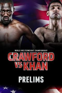 Crawford vs. Khan - Prelims