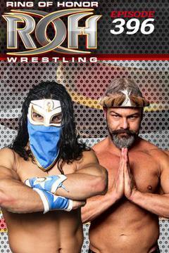 ROH Wrestling: Episode #396