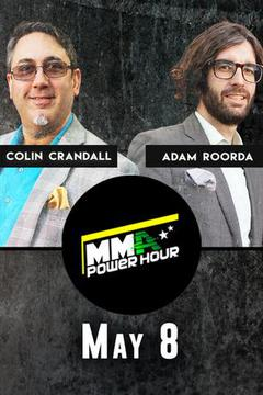 MMA Power Hour, May 8