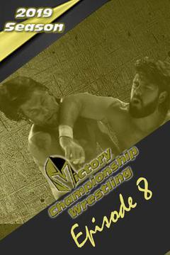 Victory Championship Wrestling: Episode 8