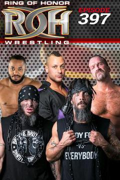 ROH Wrestling: Episode #397