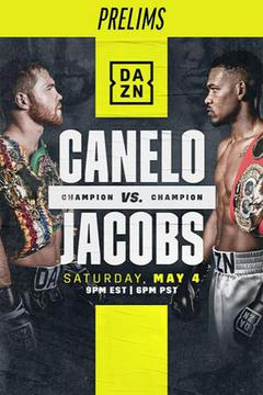 Canelo vs. Jacobs - Prelims