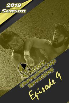 Victory Championship Wrestling: Episode 9