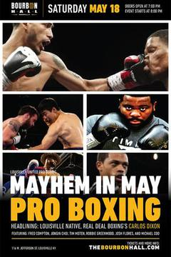 Mayhem In May Pro Boxing