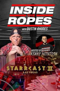 Inside the Ropes: Dustin Rhodes Hosted by Kenny McIntosh