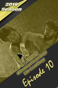 Victory Championship Wrestling: Episode 10