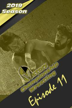 Victory Championship Wrestling: Episode 11