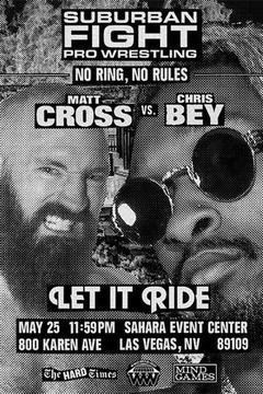 SF Pro Wrestling: Let It Ride