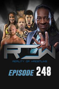 Reality of Wrestling: Episode 248