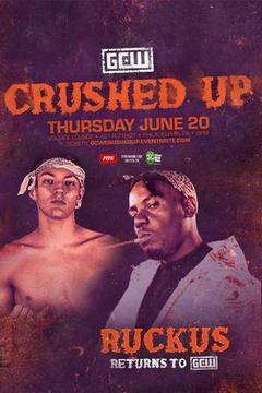 GCW: Crushed Up