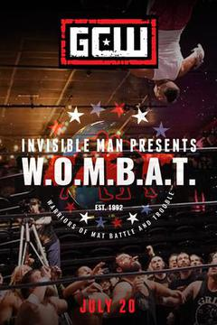GCW: Invisible Man presents W.O.M.B.A.T