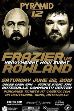 Pyramid Fights 12: Justin Frazier vs Benjamin Rowland