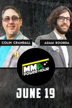 MMA Power Hour, June 19