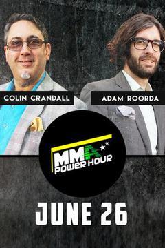 MMA Power Hour, June 26