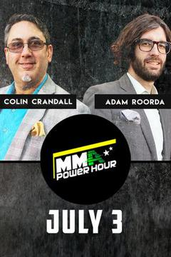 MMA Power Hour, July 3