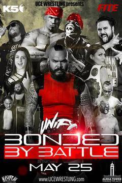 UCE Wrestling: Bonded by Battle
