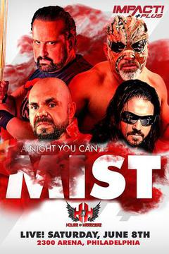 IMPACT+ Presents: A Night You Can Not Mist