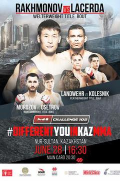 M-1 Challenge 102: Rakhmonov vs Lacerda