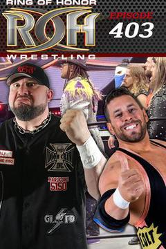 ROH Wrestling: Episode #403