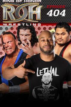 ROH Wrestling: Episode #404