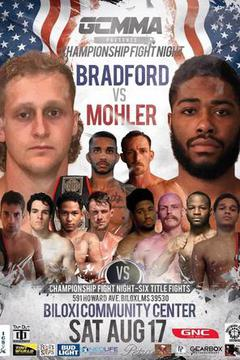 Championship Fight Night: Mohler vs Bradford
