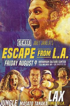 GCW: Joey Janela Escape from LA