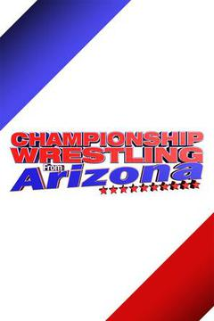 Championship Wrestling from Arizona: June 25th