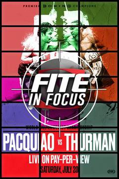#2: FITE In Focus: Pacquiao vs Thurman
