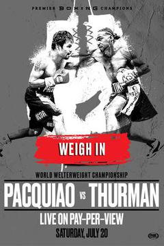 Weigh In: Pacquiao vs Thurman