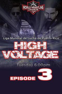 WWL High Voltage, Episode 3