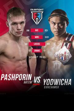 FairFight 9: Yodwicha Banchamek vs Artem Pashporin