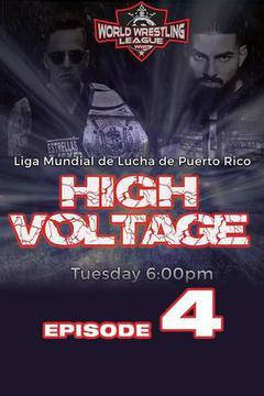 WWL High Voltage, Episode 4