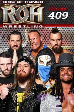 #2: ROH Wrestling: Episode #409