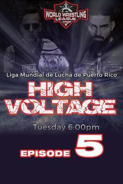 WWL High Voltage, Episode 5