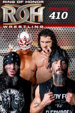#1: ROH Wrestling: Episode #410