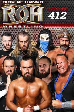 ROH Wrestling: Episode #412