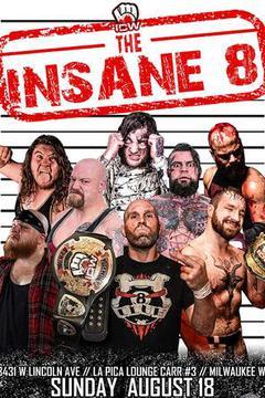 Insane Championship Wrestling: Insane 8