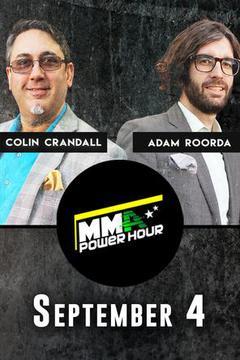 MMA Power Hour, September 4th
