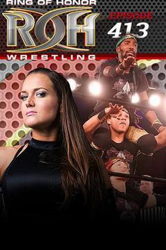 ROH Wrestling: Episode #413
