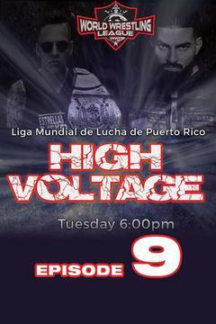 WWL High Voltage, Episode 9