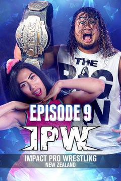 Impact Pro Wrestling New Zealand, Episode 9