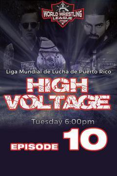 WWL High Voltage, Episode 10