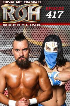 ROH Wrestling: Episode #417
