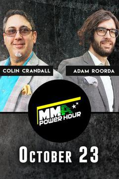MMA Power Hour, October 23rd