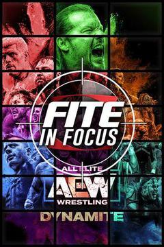 FITE In Focus: AEW Dynamite